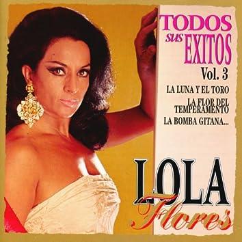 Lola Flores : Todos Sus Exitos, Vol.3