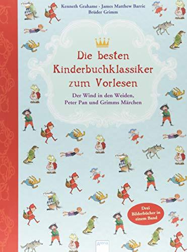 Die besten Kinderbuchklassiker zum Vorlesen: Der Wind in den Weiden, Peter Pan und Grimms Märchen