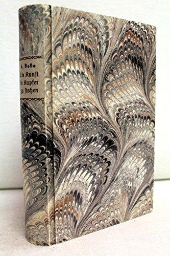 Die Kunst, in Kupfer zu stechen, sowohl vermittelst des Aetzwaßers als mit dem Grabstichel; ingleichen die sogenannte schwarze Kunst, und wie die Kupferdrucker-Preße nach jetziger Art zu bauen und ...