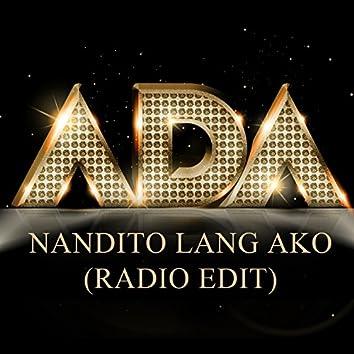 Nandito Lang Ako (Radio Edit)