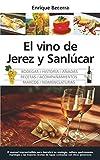 El vino de Jerez y Sanlcar (Gastronoma)