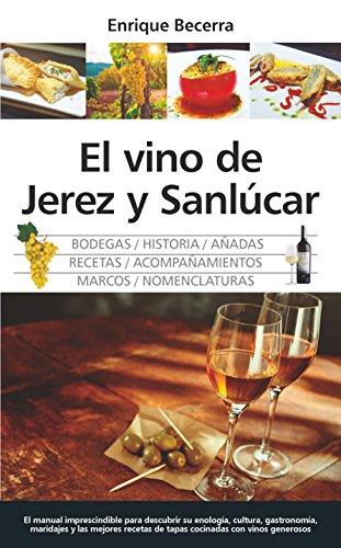 El vino de Jerez y Sanlúcar (Gastronomía)