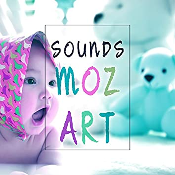 Sounds Mozart – Classical Music for Youngest, Music for Listening, Relaxation, Effect Lullabies, Calm Music to Sleep