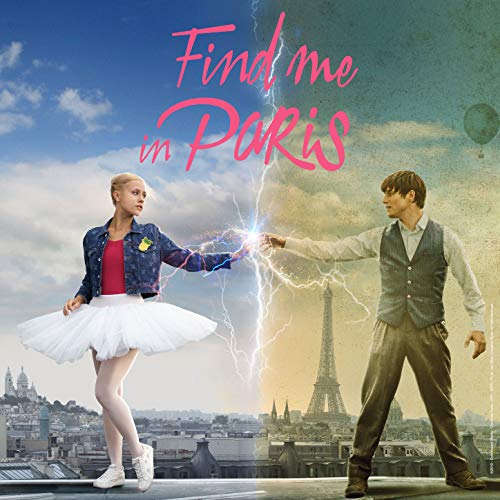 Find Me in Paris (Léna rêve d'étoile) - Season 2 [Music from the Original TV Series]