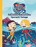 La Nenúfar i la Matoll a... Operació tortuga (Les aventures de la família del Super3)