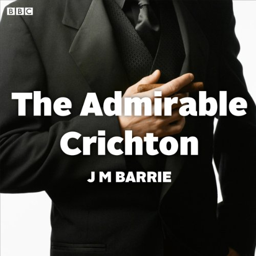 The Admirable Crichton (Dramatised)                   De :                                                                                                                                 J.M. Barrie                               Lu par :                                                                                                                                 Russell Tovey                      Durée : 56 min     Pas de notations     Global 0,0