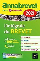 Annales du brevet Annabrevet 2021 L'intégrale du brevet 3e - Pour préparer les 4 épreuves écrites et l épreuve orale de Christine Formond