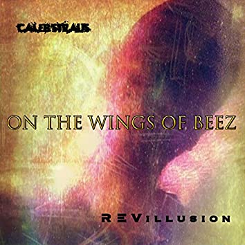 On The Wings of Beez (feat. Revillusion)
