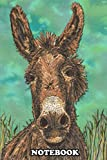 Notebook: A Sweet Little Brown Donkey Donkeys Have Always Been O , Journal for Writing, College Ruled Size 6' x 9', 110 Pages