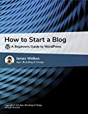How To Blog With WordPress (English Edition)