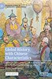 Global History with Chinese Characteristics: Autocratic States along the Silk Road in the Decline of the Spanish and Qing Empires 1680-1796 (Palgrave Studies in Comparative Global History)