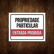 Placa Propriedade Particular - Entrada Proibida (27x35)