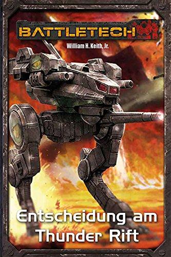 BattleTech Legenden 01 - Gray Death 1: Entscheidung am Thunder Rift