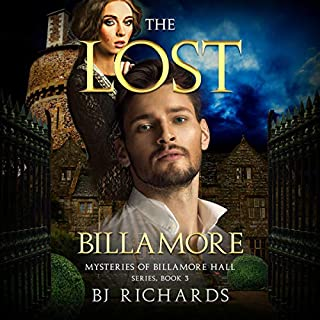 The Lost Billamore     Mysteries of Billamore Hall Series, Book 3              By:                                                                                                                                 BJ Richards                               Narrated by:                                                                                                                                 Clara Abbott                      Length: 1 hr and 59 mins     Not rated yet     Overall 0.0