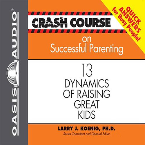 Crash Course on Successful Parenting audiobook cover art