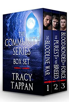 The Community Series Box Set: Books 1-3 by [Tracy Tappan]