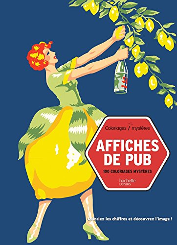 Affiches de pub: 100 coloriages mystères