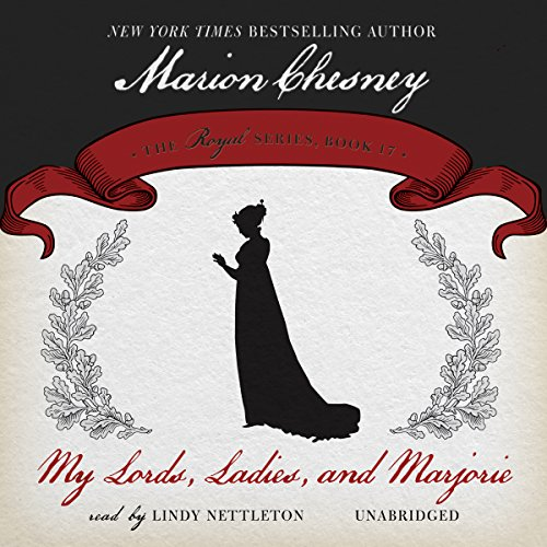 My Lords, Ladies, and Marjorie audiobook cover art