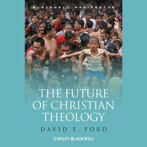 The Future of Christian Theology audiobook cover art