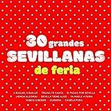 Sevilla Tiene Algo - y Le Hace Palmas Sevilla - Sevilla Es Así - Sevilla Novia del Río