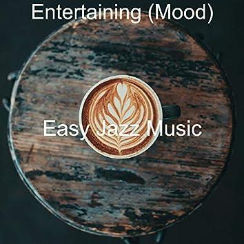 Entertaining (Mood)