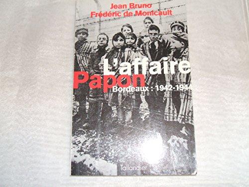 Mirror PDF: L'affaire Papon : Bordeaux, 1942-1944