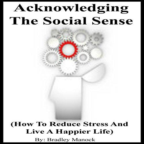 Acknowledging the Social Sense audiobook cover art