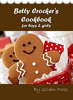 Betty Crocker's Cookbook for boys & girls by [montree]
