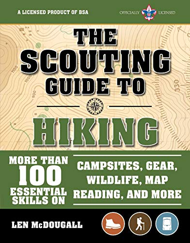 The Scouting Guide to Hiking: An Officially-Licensed Book of the Boy Scouts of America (A BSA Scouting Guide)
