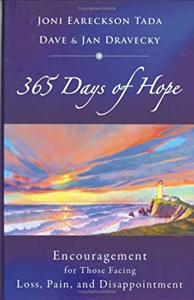 365 Days of Hope: Encouragement for Those Facing Loss, Pain, and Disappointment by Joni Eareckson Tada (1-May-2006) Hardcover