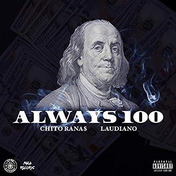 Always 100
