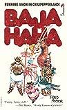 Baja Haha