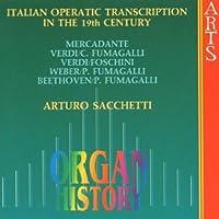 Italian Operatic Transcription by ARTURO SACCHETTI (1996-08-01)