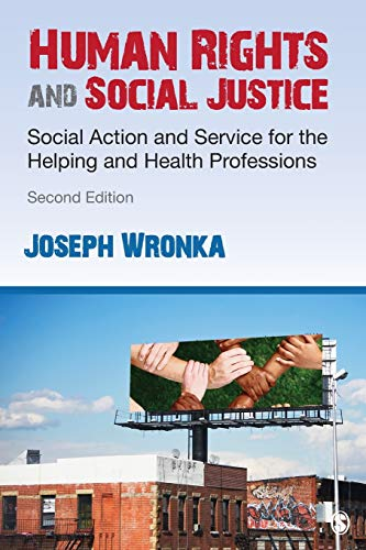 Human Rights and Social Justice: Social Action and Service for the Helping and Health Professions (NULL)