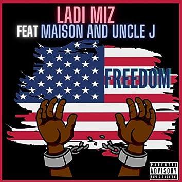 Freedom (feat. Maison & Uncle J)