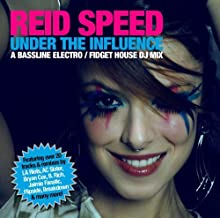 Under The Influence by Reid Speed (2009-03-10)
