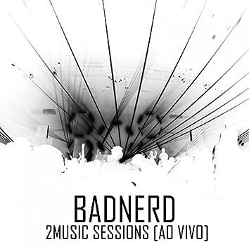 Live at 2music Session (Bônus Track Edition)