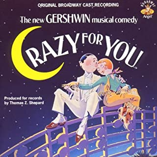 Crazy for You 1992 Original Broadway Cast