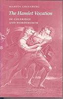 The Hamlet Vocation of Coleridge and Wordsworth