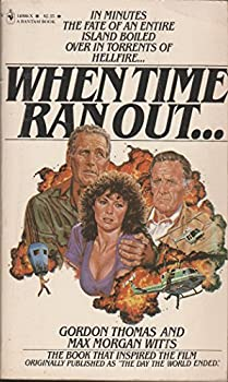 When Time Ran Out 055314099X Book Cover