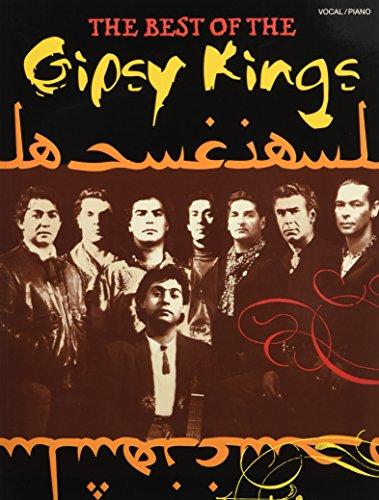 The Best Of The Gipsy Kings: Songbook für Klavier, Gesang, Gitarre