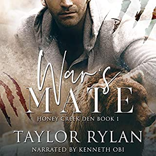 War's Mate     Honey Creek Den, Book 1              By:                                                                                                                                 Taylor Rylan                               Narrated by:                                                                                                                                 Kenneth Obi                      Length: 4 hrs and 7 mins     25 ratings     Overall 4.5