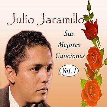 Julio Jaramillo - Sus Mejores Canciones, Vol. 1