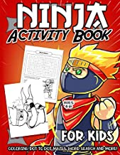 Ninja Activity Book for Kids Ages 4-8: A Fun Kid Workbook Game For Learning, Shinobi Coloring, Dot To Dot, Mazes, Word Sea...