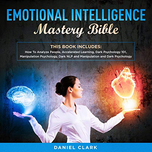 『Emotional Intelligence Mastery Bible: 6 Manuscripts』のカバーアート
