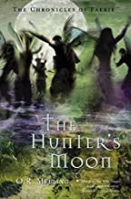 Chronicles of Faerie: The Hunter's Moon (The Chronicles of Faerie)