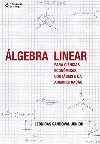 Álgebra linear para ciências econômicas, contábeis e da administração
