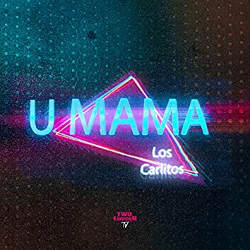 U Mama