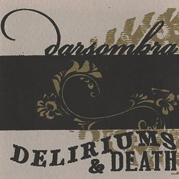 Deliriums & Death