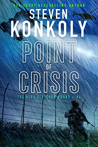 POINT OF CRISIS: A Modern Thriller (Alex Fletcher Book 4) by [Steven Konkoly]